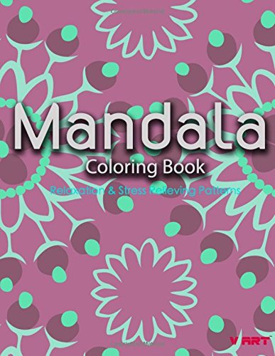 Mandala Coloring Book: Coloring Books for Adults : Stress Relieving Patterns (Mandala Coloring Books for Adults) (Volume 20)