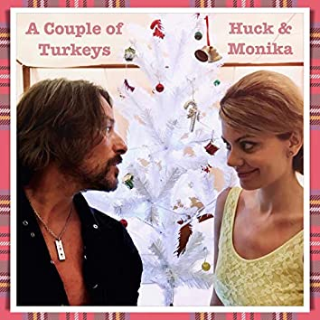 A Couple of Turkeys