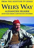 Weir's Way - Alexander Selkirk (Disc 3) [DVD]