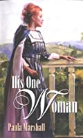 His One Woman (Mills & Boon Historical Romance) 0373304900 Book Cover