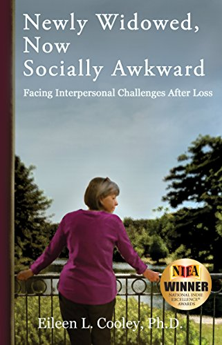 Newly Widowed, Now Socially Awkward: Facing Interpersonal Challenges After Loss