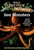 Sea Monsters: A Nonfiction Companion to Magic Tree House Merlin Mission #11: Dark Day in the Deep Sea (Magic Tree House (R) Fact Tracker)