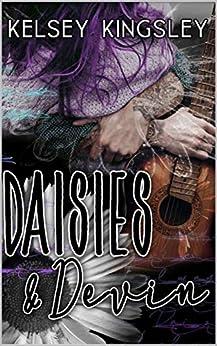 Daisies & Devin by [Kelsey Kingsley]
