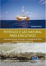 Petróleo e Gás Natural Para Executivos