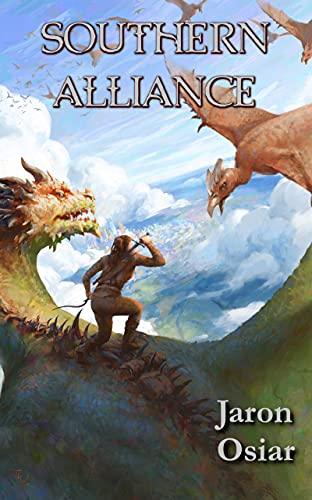 Southern Alliance (Vastus Book 3) by [Jaron Osiar]