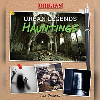 Hauntings (Origins: Urban Legends) audiobook cover art