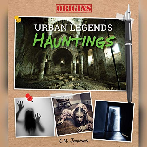 Hauntings (Origins: Urban Legends) cover art