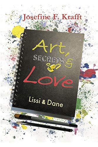 Art, Secrets & Love : Lissi & Dane (Secrets & Love - Reihe 1)