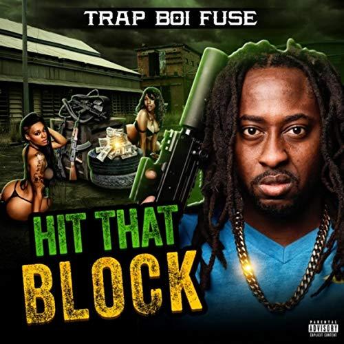 Hit That Block [Explicit]