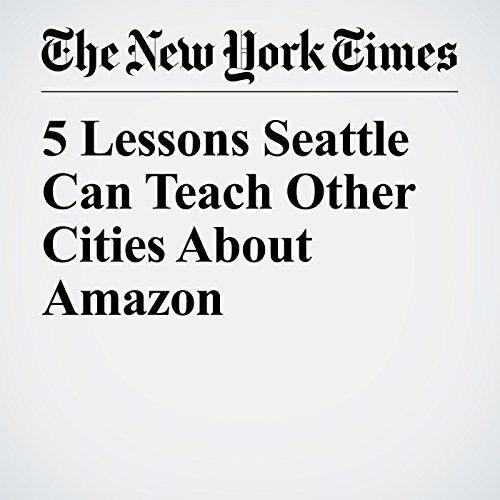 5 Lessons Seattle Can Teach Other Cities About Amazon copertina