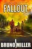 Fallout: A Post-Apocalyptic EMP Survival series (Dark Road Book 4)