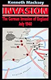 Invasion: The German Invasion of England, July 1940