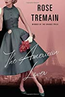 The American Lover: And Other Stories