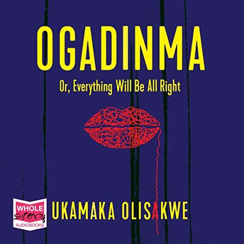 Ogadinma Audiobook By Ukamaka Olisakwe cover art