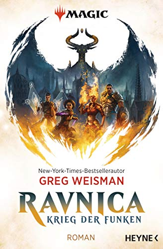 MAGIC: The Gathering - Ravnica: Krieg der Funken - Roman (MAGIC™: The Gathering - Krieg der Funken, Band 1)