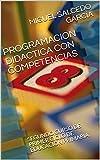 PROGRAMACION DIDACTICA CON COMPETENCIAS: SEGUNDO CURSO DE PRIMER CICLO DE EDUCACIÓN PRIMARIA.