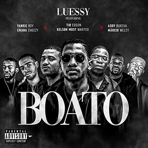 Luessy feat. Yankie Boy, Emma Cheezy, Tio Edson, Kelson Most Wanted, Addy Buxexa & Márcio Weezy