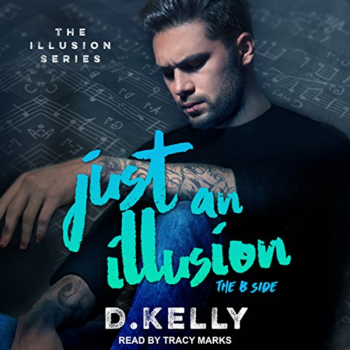 Just an Illusion: The B Side audiobook cover art