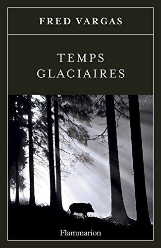 Temps glaciaires (LITTERATURE FRA)