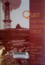 Quest for the Golden Circle: The Four Corners and the Metropolitan West 1945-1970