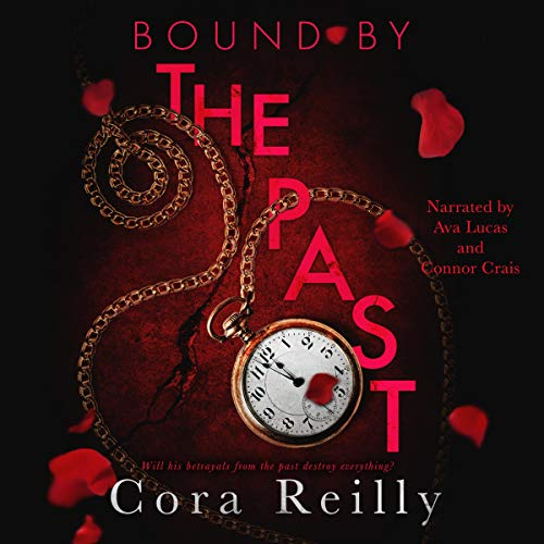 Bound by the Past: Born in Blood Mafia Chronicles, Book 7