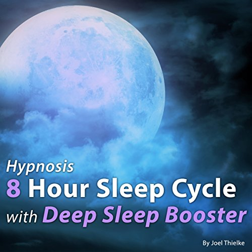 Hypnosis 8 Hour Sleep Cycle with Deep Sleep Booster audiobook cover art