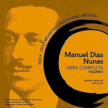 Manuel Dias Nunes: Obra Completa (Vol. 1)