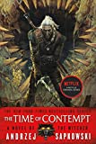 The Time of Contempt (The Witcher Book 4 / The Witcher Saga Novels Book 2)