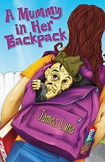 A Mummy in Her Backpack / Una momia en su mochila (English and Spanish Edition)