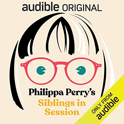 Philippa Perry's Siblings in Session Podcast with Philippa Perry cover art