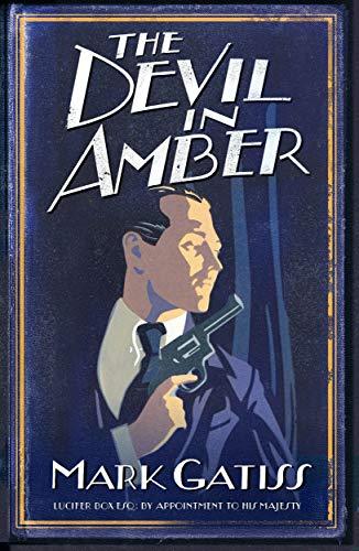 The Devil in Amber: A Lucifer Box Novel