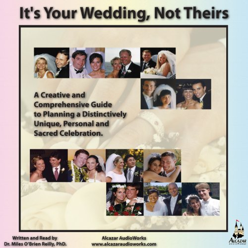 It's Your Wedding, Not Theirs audiobook cover art