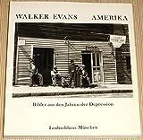 Walker Evans. Amerika (SA) - Schirmer/Mosel Verlag