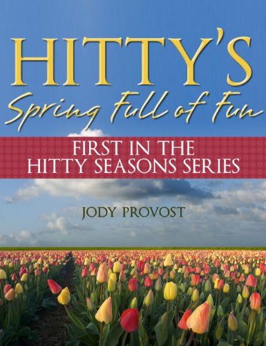 Hitty's Spring Full of Fun (Hitty Season Series Book 1) (English Edition)
