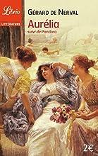 """Aurélia, suivi de """"Pandora"""""""