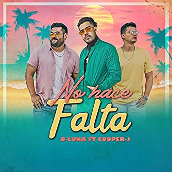 No Hace Falta (feat. Cooper J)