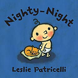 Nighty-Night by Leslie Patricelli ~ The Best Bedtime Books for Babies