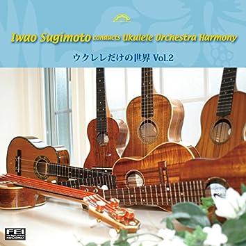 Iwao Sugimoto Conducts Ukulele Orchestra Harmony Ukulele World Vol.2