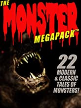 The Monster MEGAPACK®: 22 Modern & Classic Tales of Monsters