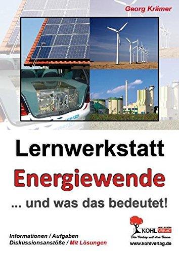 Lernwerkstatt Energiewende ... und was das bedeutet!