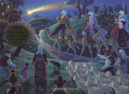 Journey to Bethlehem Advent Calendar: The Story in Pictures and Words
