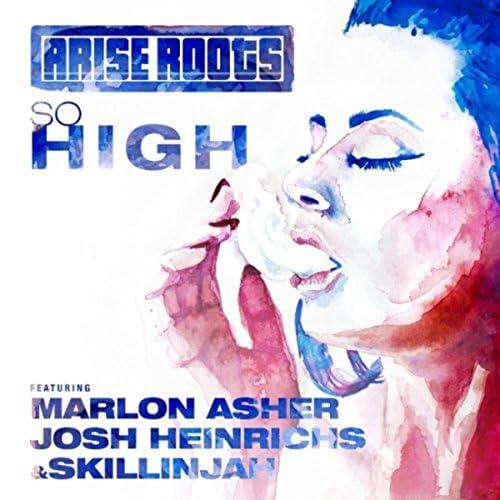 Arise Roots feat. Marlon Asher, Josh Heinrichs & SkillinJah