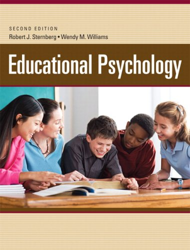 Compare Textbook Prices for Educational Psychology 2 Edition ISBN 9780205626076 by Sternberg, Robert,Williams, Wendy