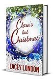 Clara's Last Christmas: A heartwarming, laugh-out-loud festive read! (Clara Andrews Series - Book 9)