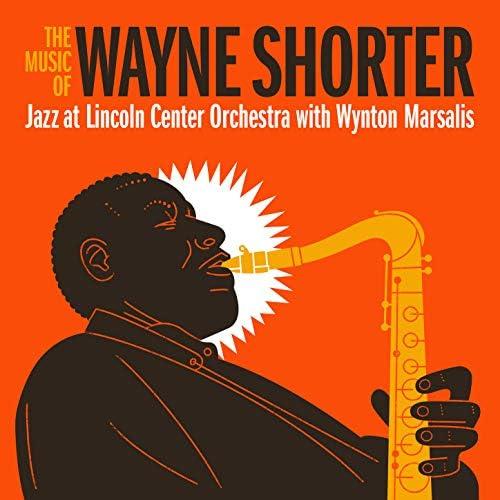 Jazz at Lincoln Center Orchestra & Wynton Marsalis feat. Wayne Shorter