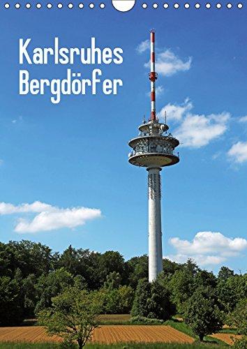 Karlsruhes Bergdörfer (Wandkalender 2019 DIN A4 hoch): Impressionen von Wolfartsweier, Hohenwettersbach, Grünwettersbach, Palmbach und Stupferich (Monatskalender, 14 Seiten ) (CALVENDO Orte)