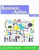 Business in Action + 2019 MyLab Into to Business with Pearson eText -- Access Card Package