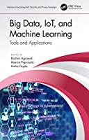 Big Data, IoT, and Machine Learning: Tools and Applications Front Cover