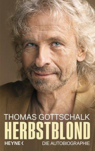 Herbstblond: Die Autobiographie