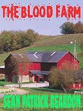 The Blood Farm